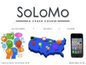 SoLoMo - A Crash Course