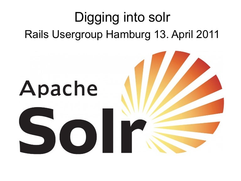 Digging into Solr