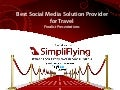 SFAwards12: Best Social Media Solution Provider for Travel (Finalist Presentations)