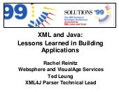 IBM Solutions '99 XML and Java: Les...