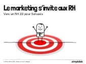 Le marketing s'invite aux RH - Solv...