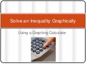 Solve An Inequality Graphically