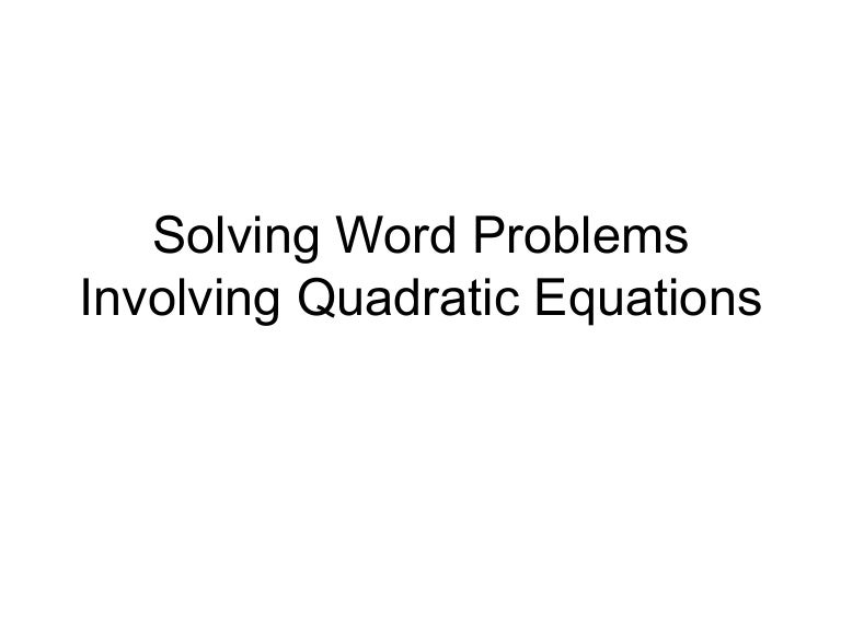 Printables Quadratic Formula Word Problems Worksheet Answers solving word problems involving quadratic equations
