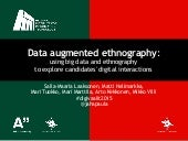 Data augmented ethnography: 