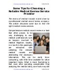 Some tips for choosing a reliable medical review service provider