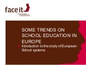Some Trends On School Education In ...