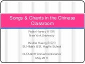 Songs & chants in the chinese class...