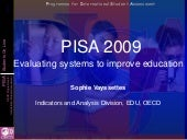 PISA 2009 - Evaluating Systems to I...
