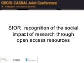 SIOR: recognition of the social impact of research through open access resources