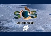 S O S Save The Planet - The facts y...