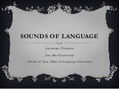 Sounds of language: Phonetics and A...