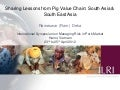 Sharing lessons from pig value chains: South Asia and South East Asia