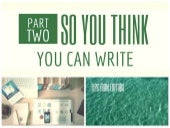 So You Think You Can Write? Tips from Editors