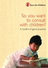 So you want to consult with children