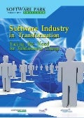 Software Industry in Tranformation Software Industry in Tranformation Facing the Need for Fundamental Change