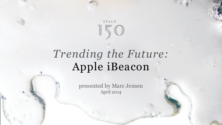 Trending the Future: Apple iBeacon
