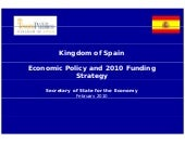 Spain Economic Policy and 2010 Fund...