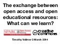 The exchange between open access and open educational resources: What can we learn?