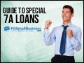 Guide To Special SBA 7a Loans