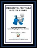 Free Guide: 3 Secrets To A Profitable Blog For Business by Stacie Walker