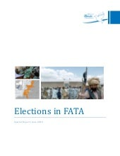 Elections in FATA: A Special Report...
