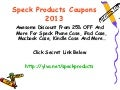 Speck products coupons code promo code discount code 2013