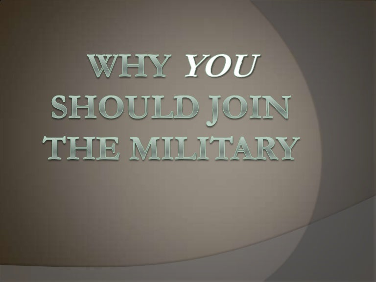 What is a good way to start my persuasive essay about joining the military?