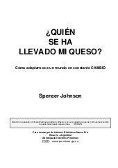 Spencer Johnson, Quien Se Ha Llevad...