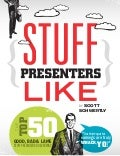 Stuff Presenters Like (eBook excerpt)