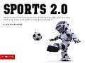 Sports 2.0 | How digital & social technology are reshaping the sports industry.