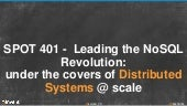 NoSQL Revolution: Under the Covers of Distributed Systems at Scale (SPOT401) | AWS re:Invent 2013