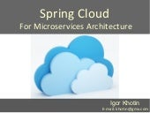 Spring cloud for microservices architecture