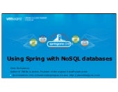 Using Spring with NoSQL databases (...