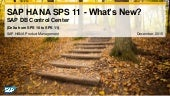 What's New in SAP HANA SPS 11 DB Control Center (Operations)