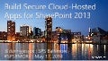 Build Secure Cloud-Hosted Apps for SharePoint 2013