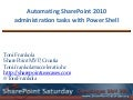 Automating SharePoint 2010 administration tasks with PowerShell