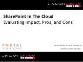 SharePoint In The Cloud: Evaluating...