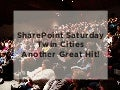 SharePoint Saturday Twin Cities - Another Hit!