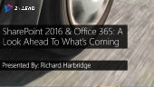 SharePoint 2016 And Office 365: A Look Ahead To What's Coming