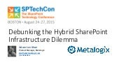 Debunking the Hybrid SharePoint Infrastructure Dilemma