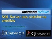 2009-03-13 SQL Server une plateform...