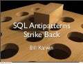 Sql Antipatterns Strike Back