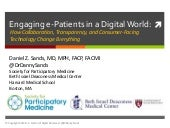 Engaging e-Patients in a Digital World: How Collaboration, Transparency, and Consumer-Facing Technology Change Everything
