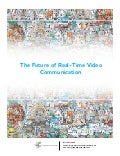 IFTF / Skype: Future of Real-Time Video Communication