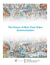 IFTF / Skype: Future of Real-Time V...