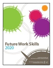 "2020 Future Work Skills"" by Institu..."