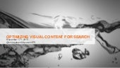 Optimizing Visual Content for Search