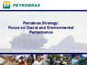 """Petrobras Strategy: Focus on So"