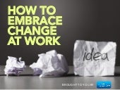How to Embrace Change at Work
