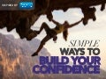 Simple Ways to Build Confidence